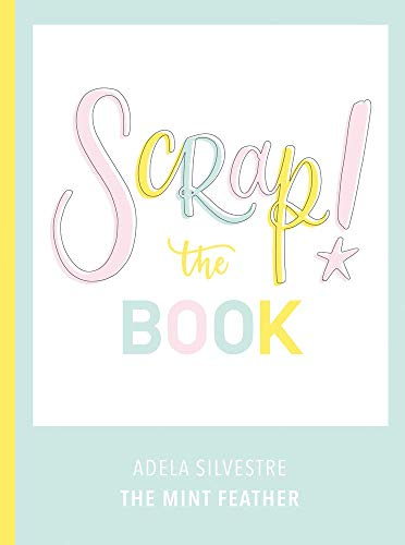 9788417557102: Scrap! The Book