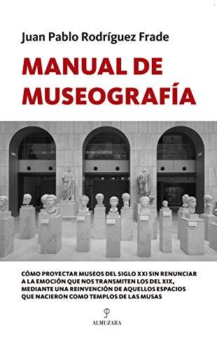 9788417558888: Manual De Museografía (Manuales profesionales)