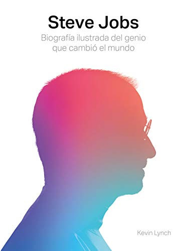 9788417560003: Steve Jobs. Biografía ilustrada del genio que cambió el mundo