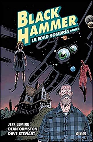9788417575106: Black hammer 3. La edad sombría. Parte 1 (Sillón Orejero)