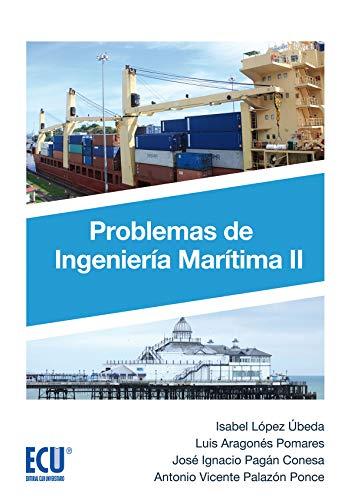 9788417577476: Problemas de Ingeniería Marítima II (ECU)