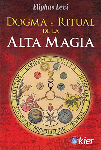 9788417581398: Dogma y ritual De La Alta Magia