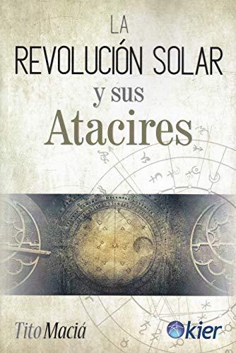 9788417581435: La Revolución Solar y sus Atacires