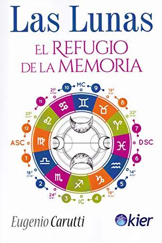 9788417581510: Las Lunas: El refugio de la memoria