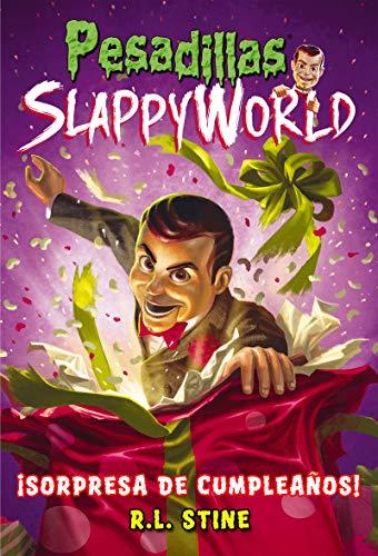 9788417615024: Slappy World 1. Sorpresa de cumpleaños (Pesadillas)