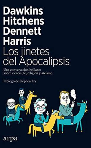 9788417623029: Los jinetes del Apocalipsis: Una conversación brillante sobre ciencia, fe, religión y ateísmo