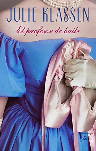 9788417626211: El profesor de baile (CLEAN ROMANCE)