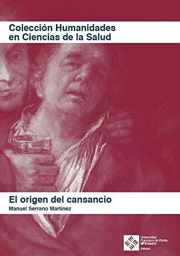 9788417641320: El origen del cansancio (Humanidades en Ciencias de la Salud) (Spanish Edition)