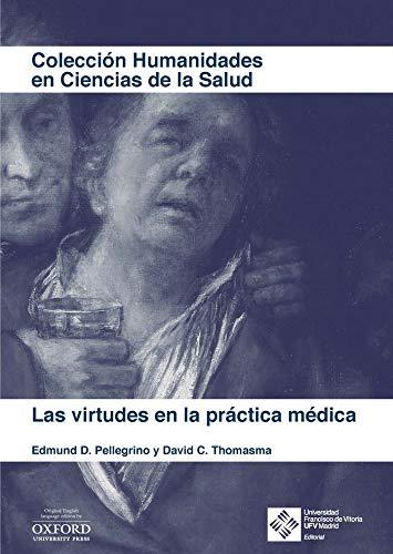 9788417641627: Las Virtudes En La práctica médica: 4 (Humanidades en Ciencias de la Salud)