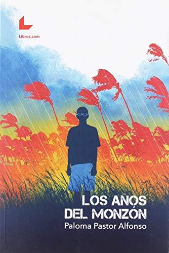 9788417643539: LOS AÑOS DEL MONZÓN