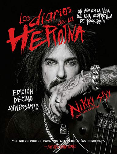 9788417645106: Los diarios de la heroína: Un año en la vida de una estrella de rock rota