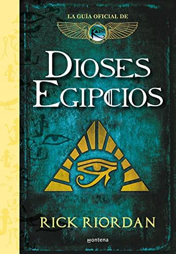 9788417671525: Dioses egipcios: La guía oficial de Las crónicas de Kane (Serie Infinita)