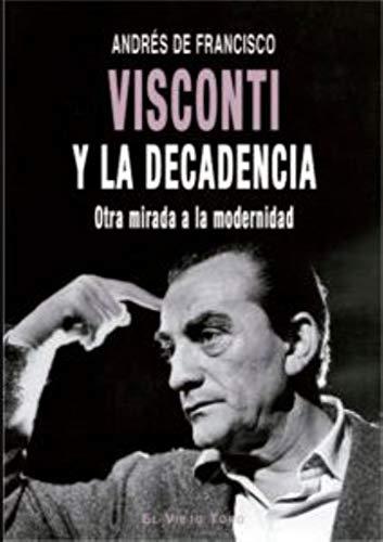 Visconti y la decadencia: de Francisco, Andrés