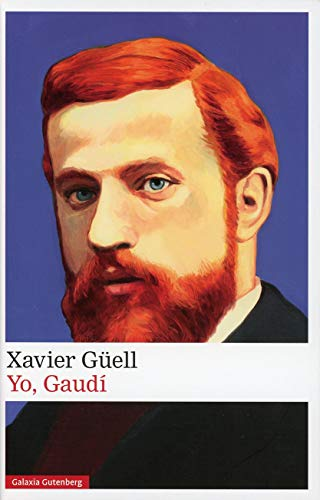 9788417747169: Yo, Gaudí (Narrativa)