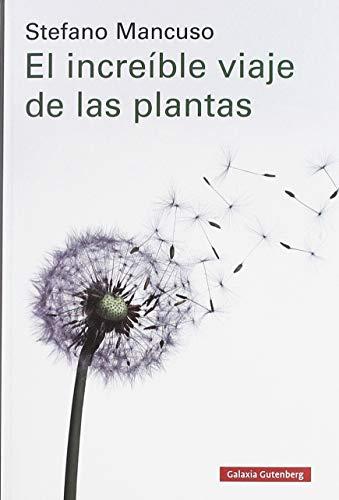 9788417747312: El increíble viaje de las plantas (Ensayo)