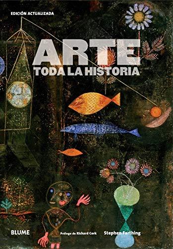 9788417757779: Arte. Toda La Historia
