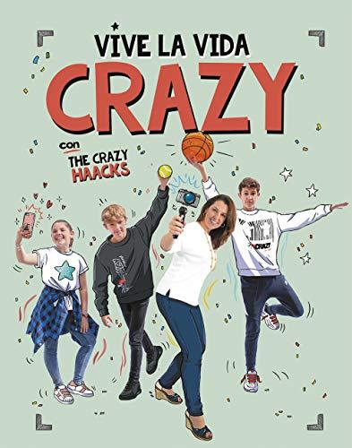 9788417773724: Vive la vida crazy con The Crazy Haacks (Serie The Crazy Haacks)