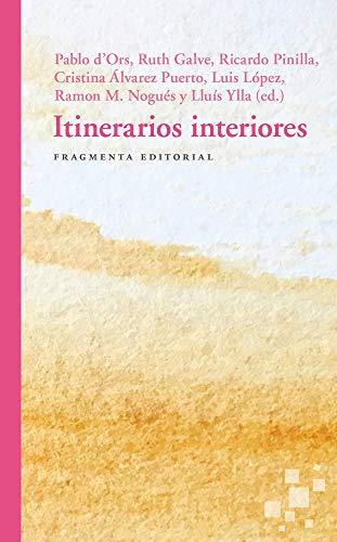 9788417796068: Itinerarios interiores: 51 (Fragmentos)