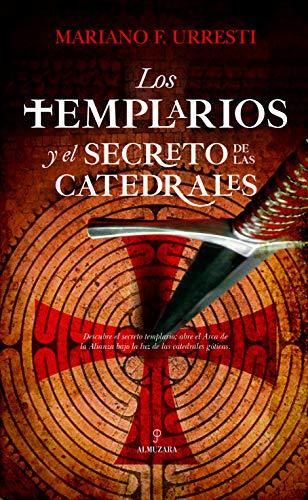 9788417797515: Los templarios y el secreto de las catedrales (Enigma)