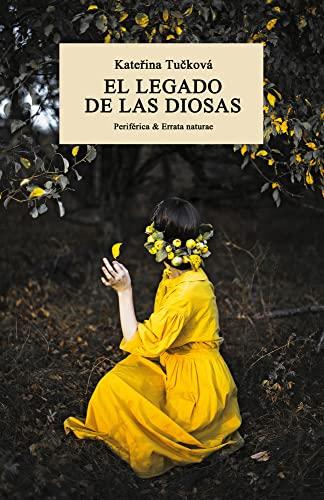 9788417800710: El legado de las diosas (Periférica & Errata naturae, nº9)