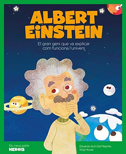 9788417822170: Albert Einstein: El científic que va explicar com funciona l'univers (Els meus petits herois): 4