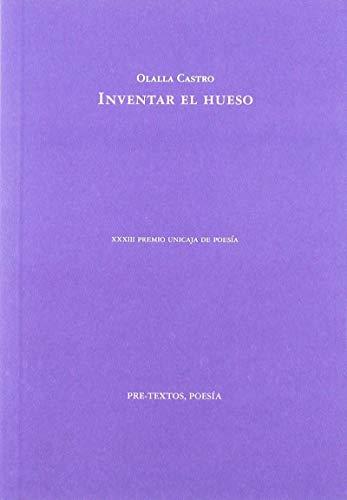 9788417830014: Inventar el hueso (Poesía)