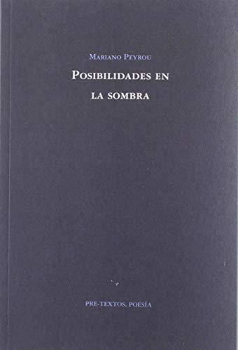 9788417830670: Posibilidades en la sombra: 1585 (Poesía)