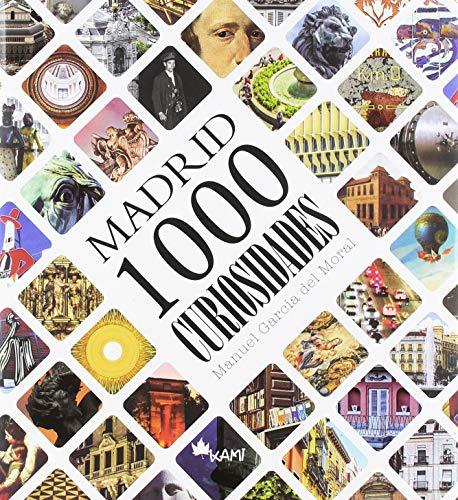 9788417843007: Madrid 1000 curiosidades