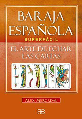 9788417851002: Baraja española superfácil: El arte de echar las cartas