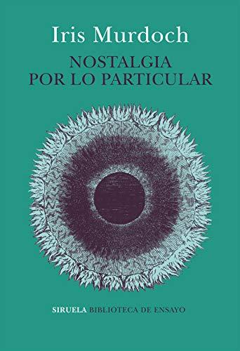 9788417860219: Nostalgia por lo particular: 103 (Biblioteca de Ensayo / Serie mayor)