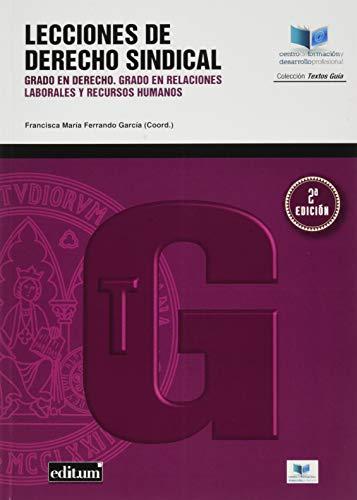 Lecciones de Derecho Sindical 2ª Edicion: RODRÍGUEZ EGIO, MONSERRATE;