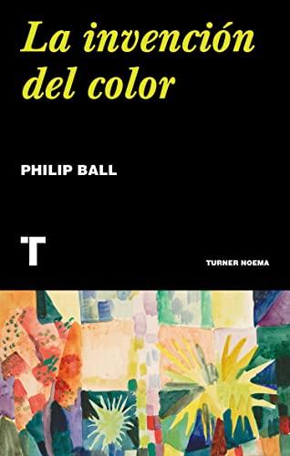 9788417866631: La invención del color (Noema)
