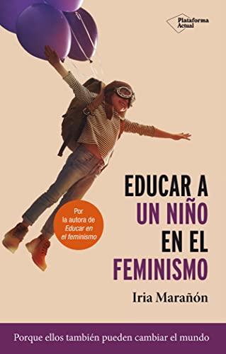 9788417886653: Educar A Un Niño En El Feminismo: 14x22