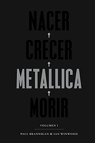 9788417893408: Nacer, crecer, Metallica, morir: Volumen I (POP CULTURA POPULAR)