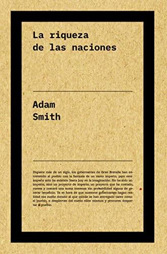 LA RIQUEZA DE LAS NACIONES: SMITH, ADAM