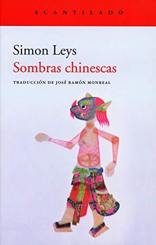 9788417902278: Sombras chinescas: 402 (El Acantilado)
