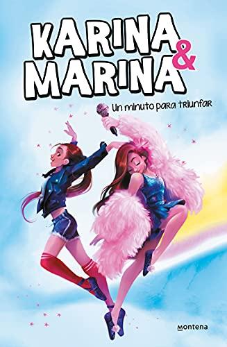 9788417922146: Un minuto para triunfar (Karina & Marina 2)