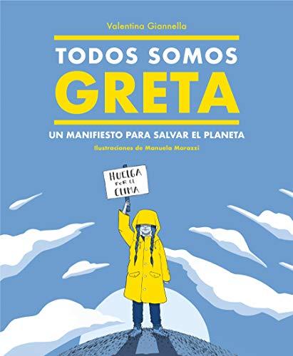 9788417922498: Todos somos Greta: Un manifiesto para salvar el planeta (No ficción ilustrados)