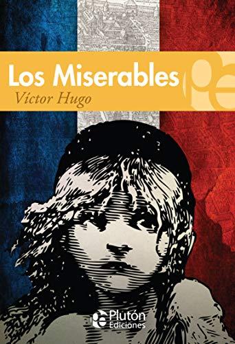 Los Miserables: Hugo, Víctor
