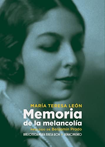 9788417950750: Memoria de la melancolía: 1 (Otros títulos - Biblioteca María Teresa León)