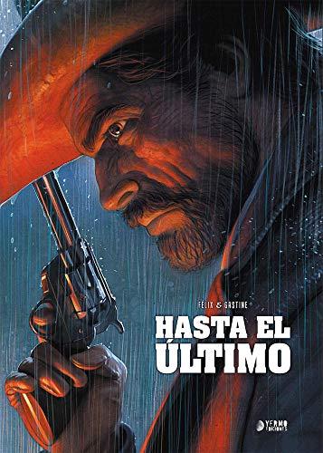 9788417957193: Hasta El Ultimo