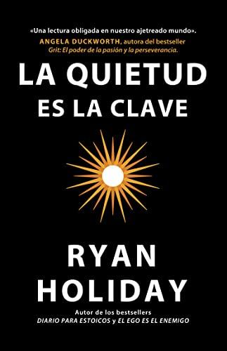 9788417963132: La quietud Es La Clave