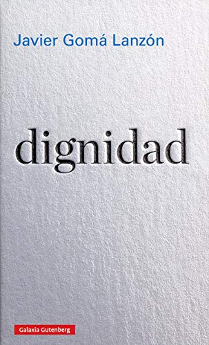 9788417971090: dignidad (Ensayo)