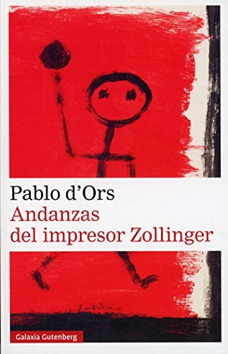 ANDANZAS DEL IMPRESOR ZOLLINGER: D ORS, PABLO