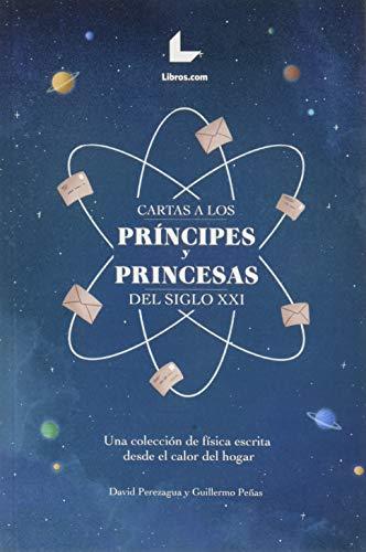 CARTAS A LOS PRÍNCIPES Y PRINCESAS DEL: PEREZAGUA, DAVID/PEÑAS, GUILLERMO