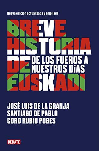 9788418006074: Breve historia de Euskadi: De los Fueros a nuestros días