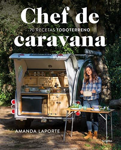"""9788418007118: Chef de caravana: 70 recetas """"todoterreno"""" (Sabores)"""