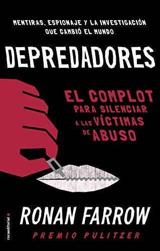 9788418014352: Depredadores: El complot para silenciar a las víctimas de abuso. (No Ficción)
