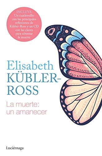 9788418015564: La muerte: un amanecer CD (Biblioteca Elisabeth Kübler-Ross)