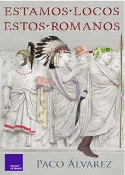 9788418016066: Estamos locos estos romanos
